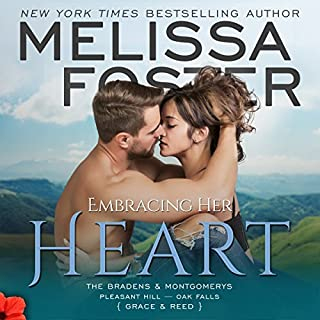 Embracing Her Heart     The Montgomerys, Book 1              By:                                                                                                                                 Melissa Foster                               Narrated by:                                                                                                                                 Andi Arndt,                                                                                        Sebastian York                      Length: 8 hrs and 26 mins     121 ratings     Overall 4.5