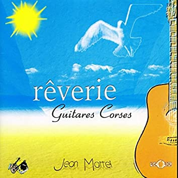 Rêverie: Guitares Corses