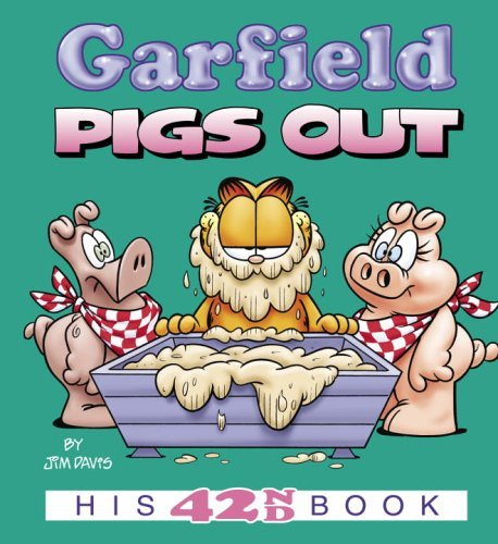 Garfield Pigs Out: His 42nd Book by Jim Davis (February 07,2006)