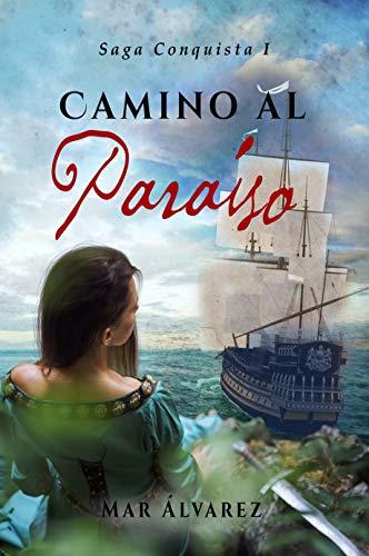 Camino al Paraíso de Mar Álvarez