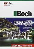 il Boch. Sesta edizione. Dizionario francese-italiano, italiano-francese. Versione Plus...