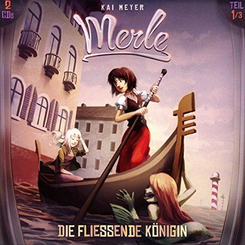 Merle 1 Die fließende Königin