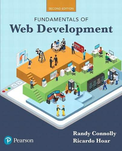 Compare Textbook Prices for Fundamentals of Web Development 2 Edition ISBN 9780134481265 by Connolly, Randy,Hoar, Ricardo