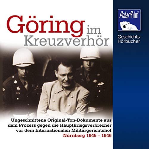 Göring im Kreuzverhör Titelbild