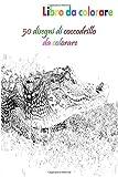 Libro da colorare 50 disegni di coccodrillo da colorare: un buon libro di dimensioni 6 x 9 pollici per hobby, divertimento, intrattenimento e ... studente, adolescente, adulto, uomo e donna