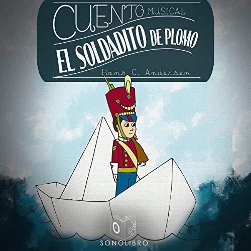 Diseño de la portada del título El soldadito de plomo