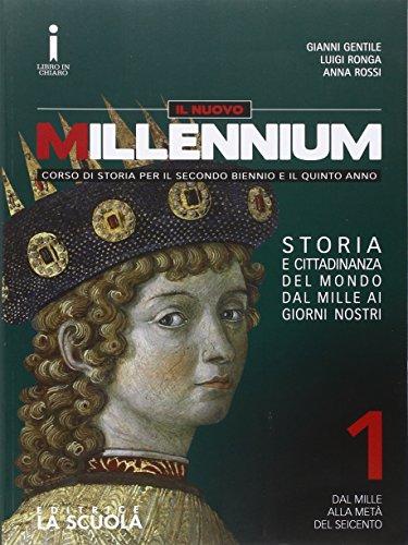 Il nuovo Millennium. Per le Scuole superiori. Con DVD-ROM. Con e-book. Con espansione online. Dal mille alla metà del Seicento-Atlante geostorico (Vol. 1)