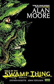 Saga of the Swamp Thing: Book One by [Alan Moore, Stephen Bissette, John Totleben]