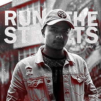 Run The Streets