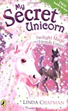My Secret Unicorn: Twilight Magic and Friends Forever