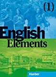 English Elements, Bd.1, Lehr- und Arbeitsbuch, m. 2 Audio-CDs