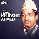 Best of Alhaj Khurshid Ahmed