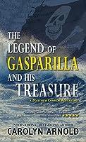 The Legend of Gasparilla and His Treasure (Matthew Connor Adventure)