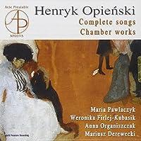 Henryk Opienski: Complete Song