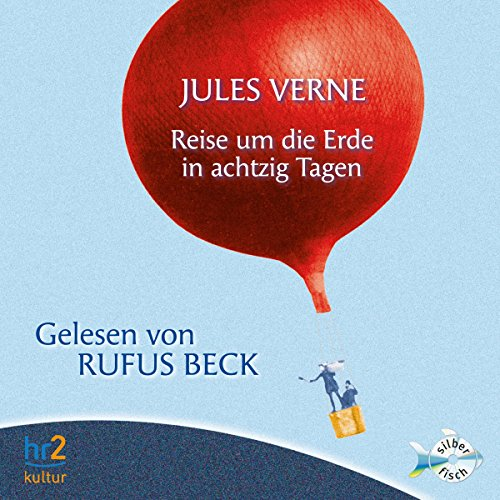 Reise um die Erde in achtzig Tagen                   By:                                                                                                                                 Jules Verne                               Narrated by:                                                                                                                                 Rufus Beck                      Length: 7 hrs and 4 mins     Not rated yet     Overall 0.0