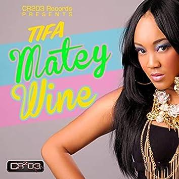 Matey Wine