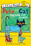 Pete the Cat: Too Cool for School (My First I Can Read) (English Edition)