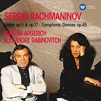 Rachmaninoff: Suites, Op. 5 & 17 & Symphonic Dances, Op. 45