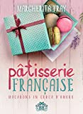Pâtisserie Française. Macarons in cerca d'amore