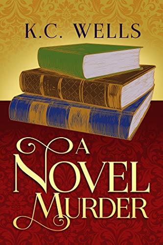 A Novel Murder (Merrychurch Mysteries Book 3) by [K.C. Wells]