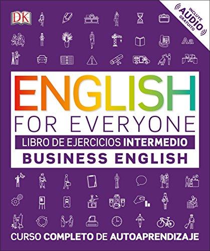 EFE Business English Nivel intermedio - Libro de ejercicios (ENGLISH FOR EVERYONE)