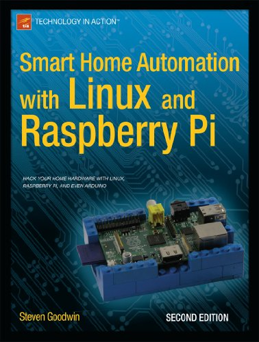 Smart Home Automation with Linux and Raspberry Pi (English Edition)