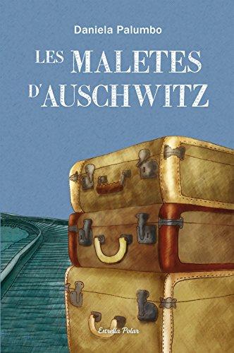 Les Maletes D'Auschwitz. Premi Atrapallibres 2013 11-12 Anys (Odissea 3)