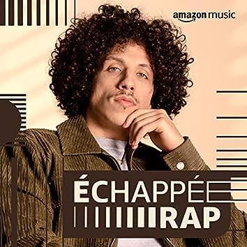 Echappée Rap