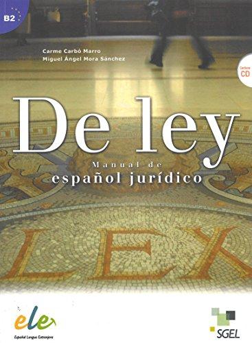 De ley : manual de español jurídico