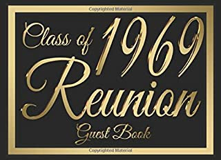 Class of 1969 Reunion Guest Book #6: A graduate party themed guest book with guest prompts.