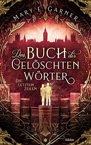 Das Buch der gelöschten Wörter - Die letzten Zeilen: Roman