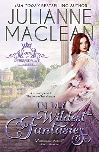 In My Wildest Fantasies (Love at Pembroke Palace) ~ TOP Books