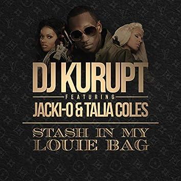 Stash in My Louie Bag (feat. Jacki-O & Talia Coles)