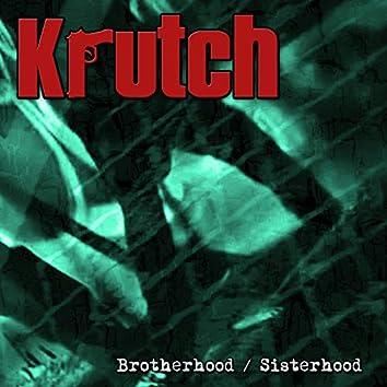 Brotherhood / Sisterhood
