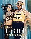Image of LGBT: San Francisco: The Daniel Nicoletta Photographs