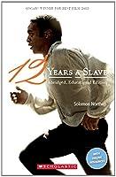 Twelve Years A Slave (Scholastic Readers)
