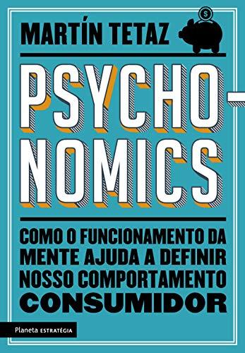 Psychonomics: Como o funcionamento da mente ajuda a definir nosso comportamento consumidor