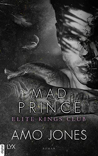 Mad Prince - Elite Kings Club von [Amo Jones, Ralf Schmitz]