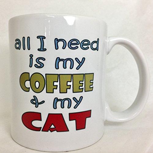 a208 All I Need Is My Coffee And My Cat Coffee mug Tea cup 11oz ceramic Cat lover vetaran coffee lover animal lover