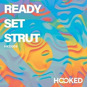 Ready, Set, Strut