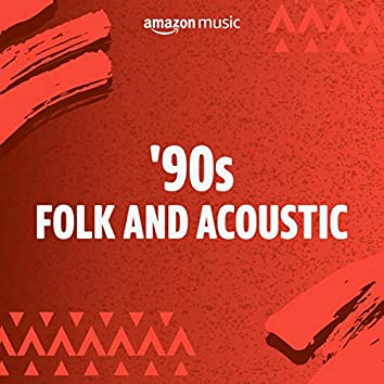 '90s Folk and Acoustic