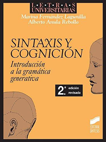 Sintaxis y cognición. Introducción a la gramática generativa (2.ª edición): introducción al conocimiento, el procesamiento y los déficits sintácticos (Letras universitarias nº 9)