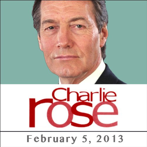 Charlie Rose: Alan Blinder and John Donahoe, February 5, 2013 audiobook cover art
