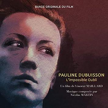 Pauline Dubuisson, l'impossible oubli (Original Motion Picture Soundtrack)