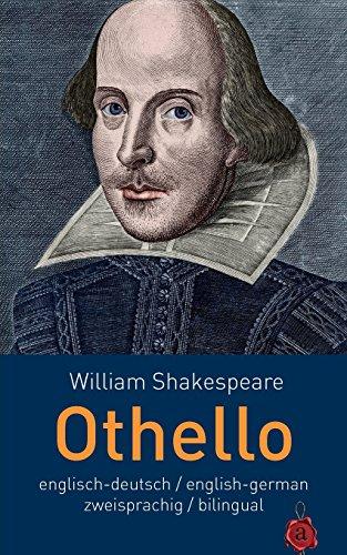 Othello. Shakespeare: Englisch-Deutsch / English-German: zweisprachig / bilingual