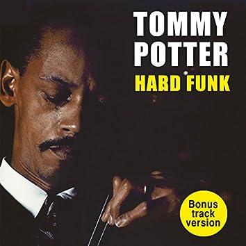 Tommy Porter's Hard Funk (Bonus Track Version)