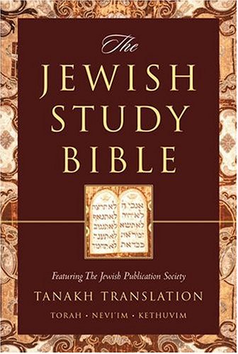 The Jewish Study Bible: Featuring The Jewish Publication...
