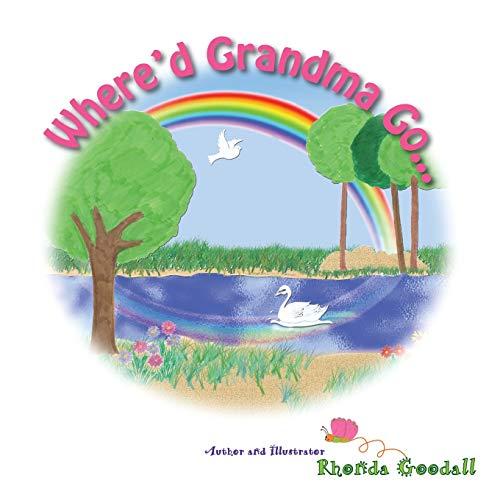 Where'd Grandma Go...