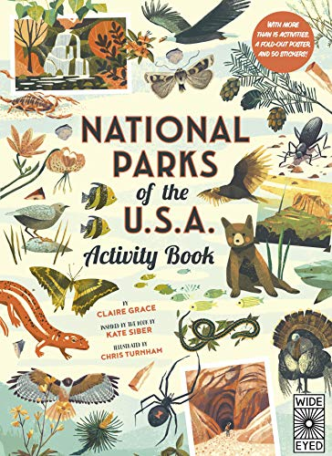Compare Textbook Prices for National Parks of the USA: Activity Book: With More Than 15 Activities, A Fold-out Poster, and 50 Stickers Illustrated Edition ISBN 9780711253292 by Siber, Kate,Grace, Claire,Turnham, Chris