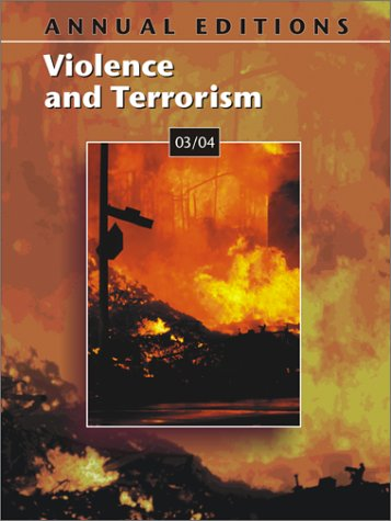 Annual Editions: Violence and Terrorism 03/04